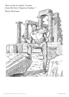 Mortimer in the Doric Temple of Aphaia, an ex-libris by Antoine Aubin - The Adventures of Blake and Mortimer Ex Libris, Black Et Mortimer, Ted Benoit, Jean Van Hamme, Ligne Claire, Bd Comics, Storyboard, Temple, Images