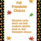 FREE! These are 18 fall friendship cards which help students to identify good versus bad friendship choices.  Just print, cut out the cards, and laminate...