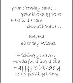 Heartfelt Creations Belated Birthday Wishes Cling Stamp Set Birthday Verses For Cards, Birthday Card Sayings, Birthday Sentiments, Happy Birthday Cards, Birthday Greetings, Greeting Card Sentiments, Funny Greeting Cards, Belated Birthday Quotes, Quotes For Birthday Wishes