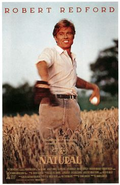 The Natural. Now here is a great classic film about baseball. Love this movie.