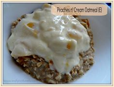 Peaches n' Cream Oatmeal (E)