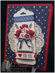 We're having a Red, White, and Blue blog hop today!  My stop showcases the Jar of Love stamp set and framelits.  Come hop with us  !http://wp.me/p2WwLP-mX