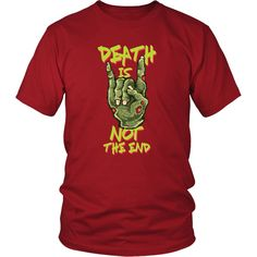 check out this Zombie Death is not the end halloween shirt or hoodie at Threads Central