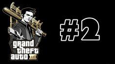 Grand Theft Auto (GTA) III Bölüm 2 - İğrenç Oynuyorum