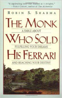 The Monk Who Sold His Ferrari - Robin S. Sharma