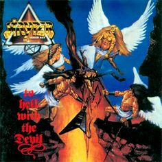 Stryper: To Hell With The Devil ... the album that went platinum and made them famous!!