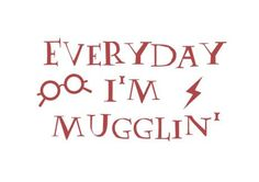 Harry Potter Vinyl Decal Everyday I'm Mugglin' Funny by Personily