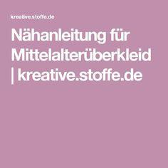 Nähanleitung für Mittelalterüberkleid   kreative.stoffe.de