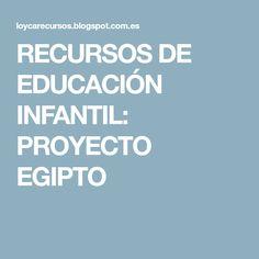 RECURSOS DE EDUCACIÓN INFANTIL: PROYECTO EGIPTO Ideas Para, Carnival, History Projects, Social Studies, Egypt, Manualidades, Snakes, Adventure, Kids