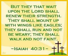 """Isaiah 40:31 -- sing it with me! (I definitely chose the one with """"wait"""" in the scripture, although """"trust"""" and """"hope"""" all work, too.)"""