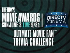Are you the Ultimate Movie Fan? Enter the @DIRECTV directv CINEMA & MTV Movie Awards ultimate Movie fan challenge sweepstakes to win amazing prizes: http://moviesblog.mtv.com/2012/05/22/movie-awards-directv-cinema-ultimate-movie-fan/