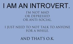 Plowing Through Life: Being An Introvert Is Not Abnormal
