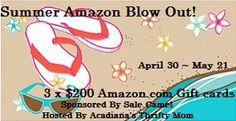 Summer Amazon Blow Out. $600 in Amazon Gift Cards - $200 x 3 winners! Ends 5/21.