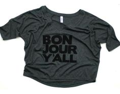 Women's Half Sleeve Bonjour Y'all Shirt on BourbonandBoots.com