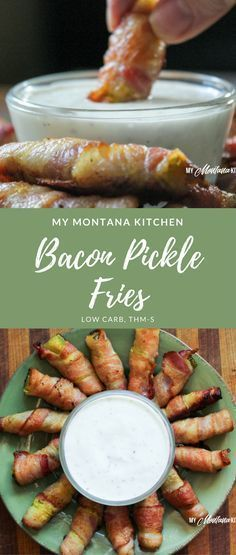 Bacon Pickle Fries (Low Carb). Instructions: Preheat oven to 425. Slice each pickle spear in half. Wrap each pickle quarter with half a piece of bacon. Place on a baking sheet. Bake 20-25 min, or until bacon begins to get crispy. Serve with Ranch dressing for dipping (optional).