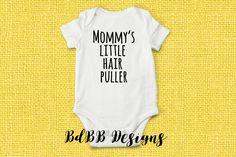 Mommy's Little Hair Puller Bodysuit / Custom Baby Onesie® / Funny Baby Bodysuit / Mommy Baby Onesie® / Baby Shower Gift / Mom Hair Baby by BdBBDesigns on Etsy