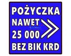 Ogłoszenie w serwisie TuDodam.pl: POŻYCZKA do 25.000 zł dla zadłużonych