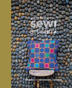 Kaffe Fassett Sew - Sew Artisan - Cover
