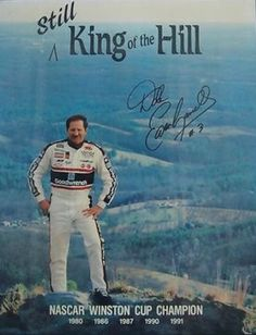 Dale Earnhardt, Still King of the Hill, Unocal 76 promotional poster Nascar Race Cars, Old Race Cars, The Intimidator, King Of The Hill, Sport Icon, Funny Cars, Dale Earnhardt Jr, Car And Driver, Car Humor