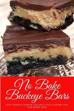 No Bake Buckeye Bars - Dessert Recipes Almond Joy, Köstliche Desserts, Delicious Desserts, Food Deserts, Cheesecake Desserts, Buckeye Bars, Buckeye Dessert, Peanut Butter Filling, No Bake Bars