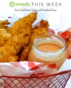 Comeback Sauce! Serve it with chicken tenders for a kid-friendly dinner | eMeals