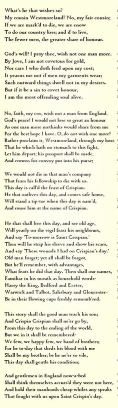 St Crispin's Day speech from Henry V. This is my all time fav Shakespeare piece ever. READ IT!