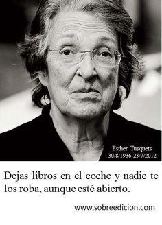 Esther Tusquets. Sobran las palabras.
