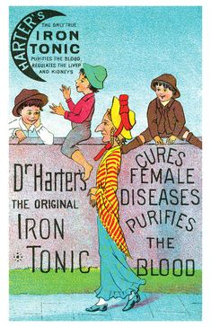 Iron Tonic - cures female diseases!