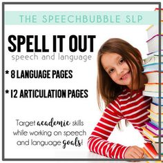 Spell It Out: Speech and Language printable pages to target academic skills while working on speech and language goals!  Don't miss this easy to use low prep language and articulation resource! Great for your speech therapy and special education classrooms. #SLP #TpT #SPED #LowPrep #printable #language #artic #articulation #development