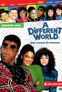 A Different World     A great spinoff from The Cosby Show. We get to follow Denisse Huxtable as she goes to college. And meet the wacky Whitley and Dwayne Wayne :)