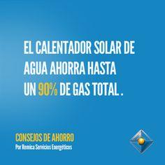 El calentador solar de agua ahorra hasta un 90% de gas total.