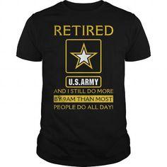 I Love Retired Army Shirts & Tees tshirt tshirts Rude T Shirts, Army Shirts, Tee Shirts, Tees, Cupcake T Shirt, Cream T Shirts, Veteran T Shirts, Muscle T Shirts, Horse T Shirts