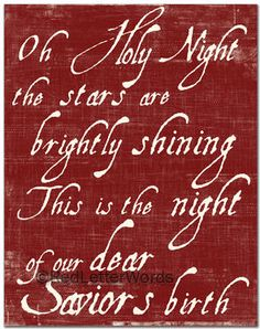 O Holy Night, my favorite Christmas Carol