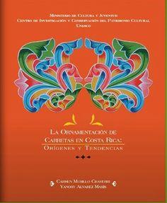 La Ornamentación de la Carreta en Costa Rica.