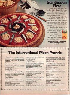 Chef Boy-Ae-Dee's International Pizza Parade!  If you think the Scandanavian Pizza is bad, read the descriptions of the others.