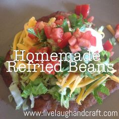 You haven't had beans until you've had homemade beans! The best refried beans I've ever had.