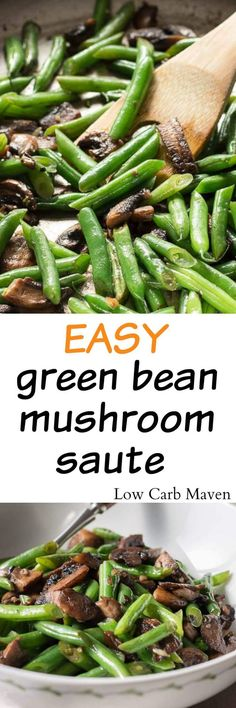 Easy low carb side of green beans and mushrooms. This healthy side is perfect for keto diets and diabetic diets