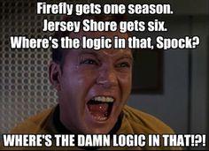 Andre Vandal - Google+ - TV Series Logic Firefly gets one season. Jersey Shore gets…