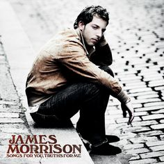 ▶ If You Don't Wanna Love Me (Acoustic) - James Morrison - YouTube