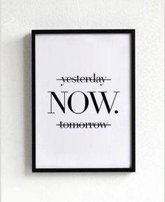 Yesterday Now Tomorrow Black and White Print Minimalist Wall Art Multiple Size Premium Poster Maintenant affiches art de la typographie d cor mural devises signees inspiration motivation wall art d coration art graphique hier demain Black And White Posters, Black White, Office Walls, Office Art, Office Ideas, Cool Office Decor, Therapy Office Decor, Office Prints, Office Designs