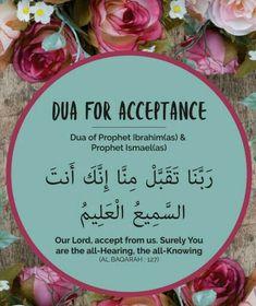 dua for acceptance. May Allah accept our fast & prayers & make this Ramadan turning point in our lives Ameen! Hadith Islam, Duaa Islam, Islam Quran, Alhamdulillah, Islam Muslim, Beautiful Dua, Beautiful Names Of Allah, Quran Quotes Love, Quran Quotes Inspirational