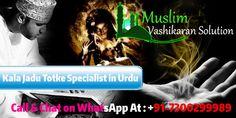 Muslim Kala Jadu Totke Specialist in Urdu Call Now At 07300299989