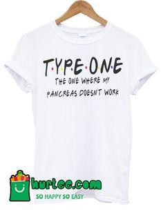 Type One Diabetes Friends T Shirt Diabetes Memes, Diabetes Shirts, Diabetes Diagnosis, Diabetes Awareness, Cure Diabetes, Diabetes Diet, Diabetes Supplies, Type One Diabetes, Diabetes In Children