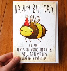 funny birthday card, bee card, cards, cute cards by michiscribbles on Etsy https://www.etsy.com/listing/291317779/funny-birthday-card-bee-card-cards-cute