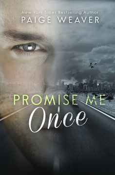 Promise Me Once by Paige Weaver  ♡