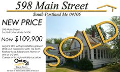 598 Main Street South Portland Me  Listing Agent - Tiffany Hampton  Selling Agent - Beth Angle  Sold Price - $106,750