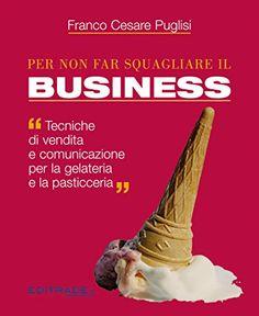 Per non far squagliare il business OFFERTA :il libro è scontato da 20,00€ a 15,00€ di Franco Cesare Puglisi http://www.amazon.it/dp/B00OHD4BZ6/ref=cm_sw_r_pi_dp_VBnlvb0GDTG23