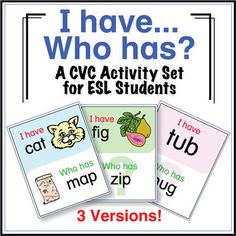"""ESL Games - CVC Words - I Have Who Has Activity Set  """"I Have, Who Has"""" activities are great for large or small groups and are very easy to play. This set of """"CVC I Have, Who Has"""" cards has three versions with and without picture prompts."""