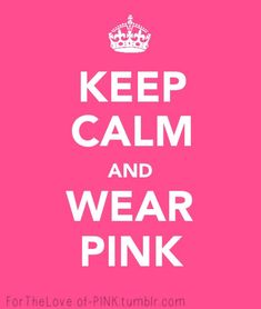 pictures of pink things | Pink Things Wear Pink! :)