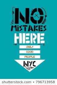 new york no mistakes here,t-shirt print poster vector illustration Mickey House, Design Vector, Shirt Print Design, New York, Fall Outfits For Work, Typography Logo, Logos, Boys Shirts, Mistakes